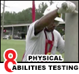 Watch a video about physical abilities testing.